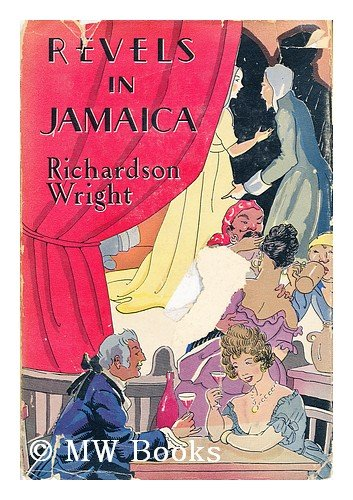 Revels in Jamaica 1682-1838 (0405091052) by Wright, Richardson