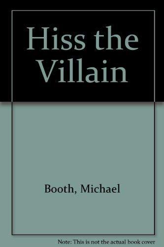 9780405091216: Hiss the Villain