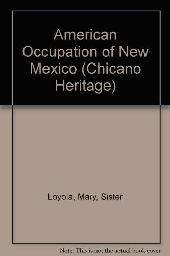 American Occupation of New Mexico (Chicano Heritage): Loyola, Mary, Mother