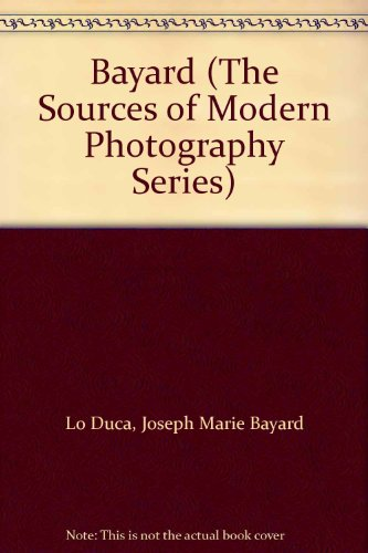 9780405096341: Bayard (The Sources of Modern Photography Series)
