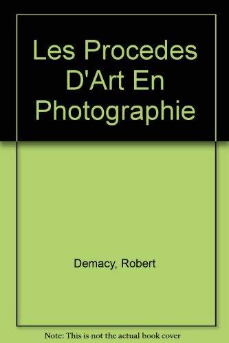 9780405096495: Les Procedes D'Art En Photographie (Sources of modern photography)