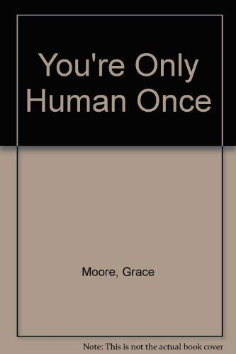 9780405096983: You're Only Human Once (Opera biographies)