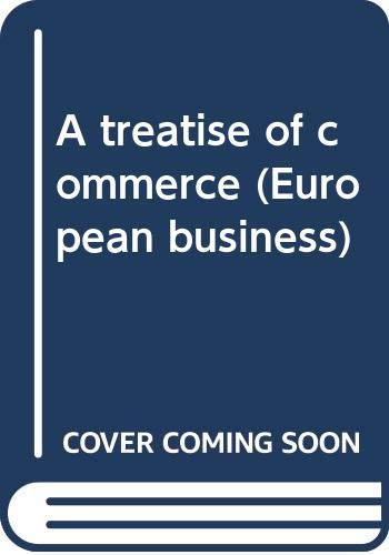 A treatise of commerce (European business) (040509745X) by Wheeler, John