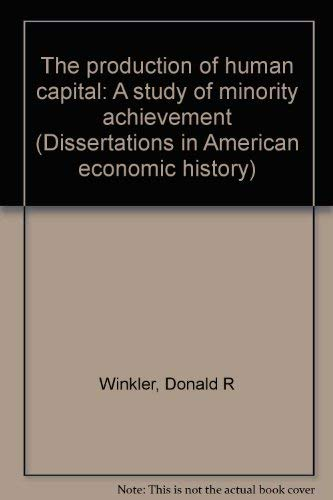 The production of human capital: A study: Donald R Winkler