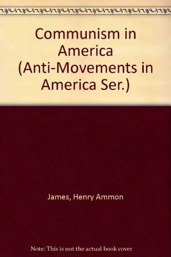 9780405099571: Communism in America (Anti-Movements in America Ser.)