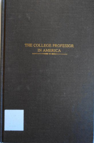 The college professor in America: An analysis of articles published in the general magazines, 1890-...