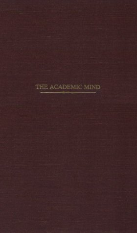 9780405100062: Academic Mind: Social Scientists in Time of Crisis (The Academic profession)
