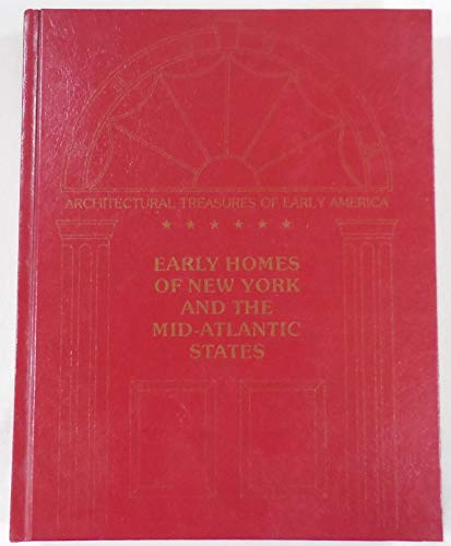 Early Homes of New York and the Mid-Atlantic States