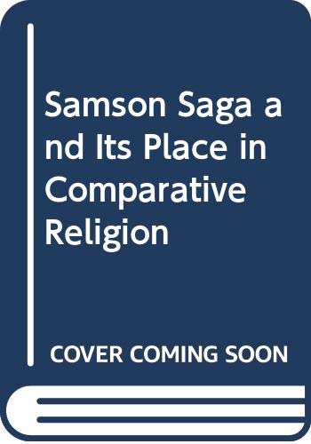9780405101120: Samson Saga and Its Place in Comparative Religion (International folklore)