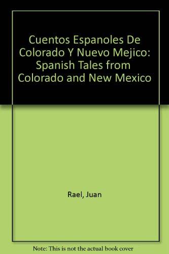 9780405101199: Cuentos Espanoles De Colorado Y Nuevo Mejico: Spanish Tales from Colorado and New Mexico (International folklore)