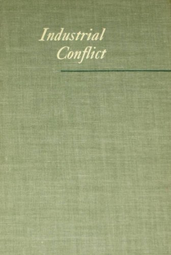 9780405101793: Industrial Conflict (Work, Its Rewards and Discontents)