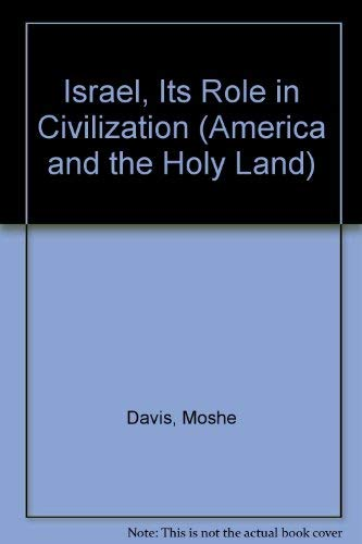 9780405102417: Israel, Its Role in Civilization (America and the Holy Land)