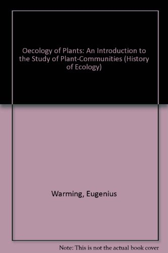 9780405104237: Oecology of Plants: An Introduction to the Study of Plant-Communities