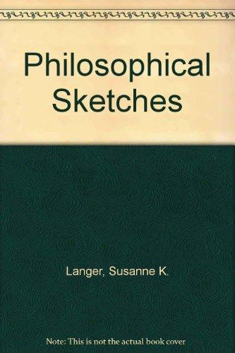 9780405106101: Philosophical Sketches (Johns Hopkins University Press reprints)