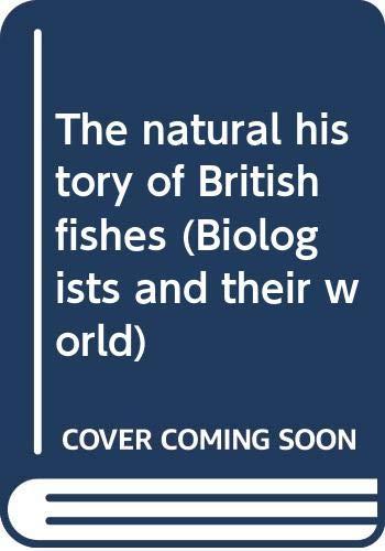 The natural history of British fishes (Biologists: Edward Donovan