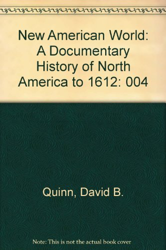 9780405107634: 004: New American World: A Documentary History of North America to 1612