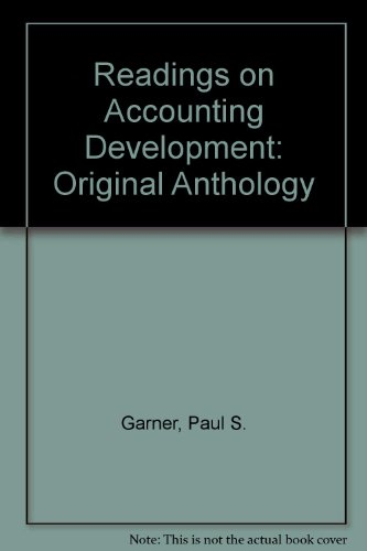Readings on Accounting Development: Original Anthology (The Development of contemporary accounting ...