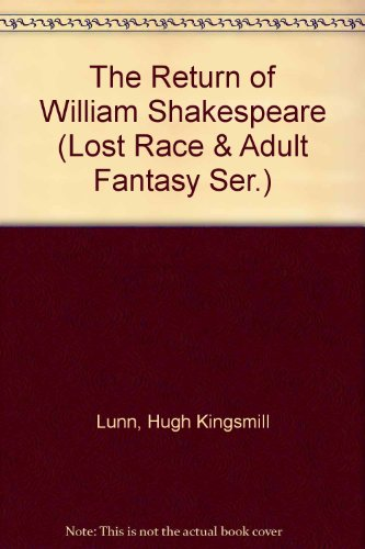 9780405109881: The Return of William Shakespeare (Lost Race & Adult Fantasy Ser.)