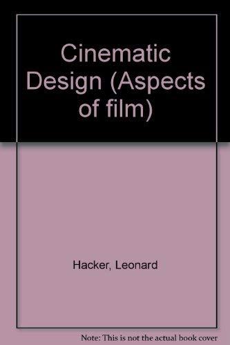 9780405111310: Cinematic Design (Aspects of film)