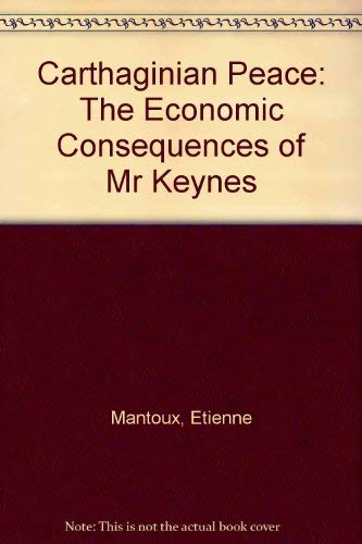 9780405112379: Carthaginian Peace: The Economic Consequences of Mr Keynes