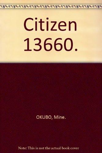 Citizen 13660: Okubo, Mine
