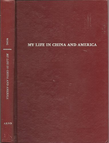9780405113017: My Life in China and America (The Asian Experience in North America)
