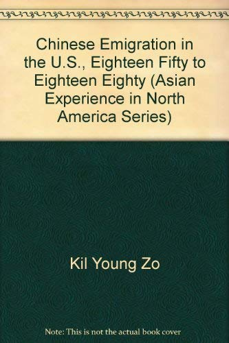 Chinese Emigration in the U.S., Eighteen Fifty: Kil Young Zo