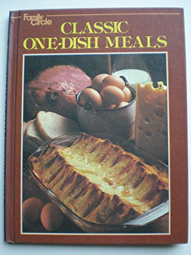 CLASSIC ONE-DISH MEALS: FAMILY CIRCLE