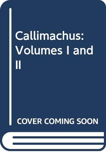 9780405114335: Callimachus: Volumes I and II