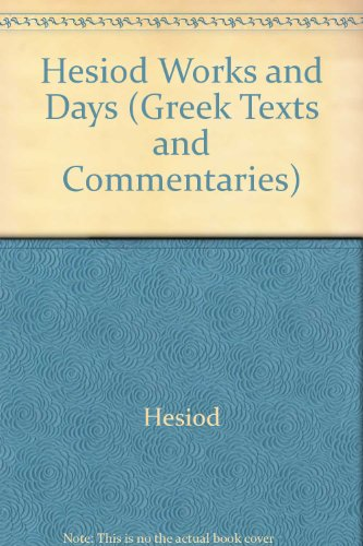 9780405114465: Hesiod Works and Days (Greek Texts and Commentaries) (English and Ancient Greek Edition)
