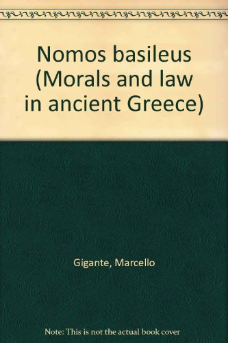 9780405115448: Nomos basileus (Morals and law in ancient Greece)