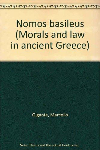 9780405115448: Nomos basileus (Morals and law in ancient Greece)