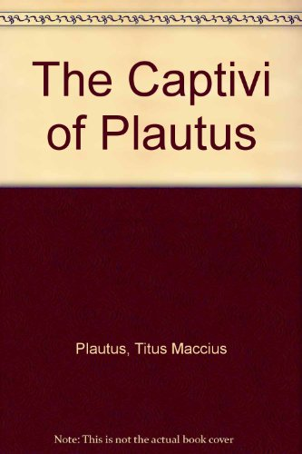 9780405116087: The Captivi of Plautus (Latin texts and commentaries)