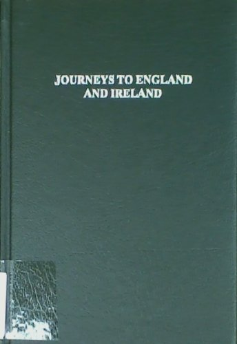 9780405117459: Journeys to England and Ireland (European Political Thought Series)