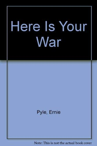 9780405118692: Here Is Your War