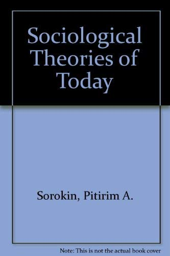 9780405121210: Sociological Theories of Today (Perennial works in sociology)