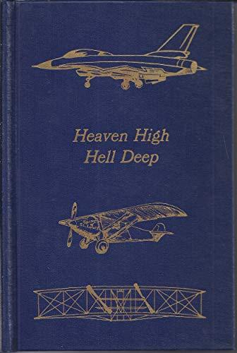9780405121470: Heaven High, Hell Deep, 1917-1918 (Flight, its first seventy-five years)