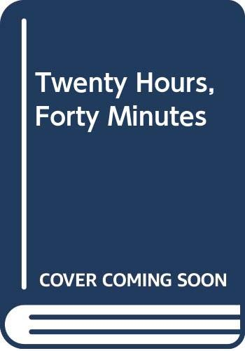 9780405121616: Twenty Hours, Forty Minutes (Flight, its first seventy-five years)