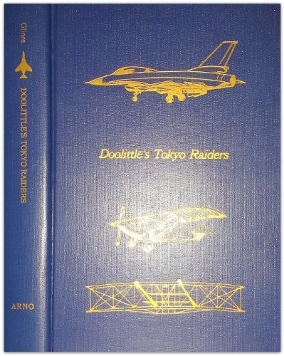 9780405121708: Doolittle's Tokyo Raiders (Flight, its first seventy-five years)