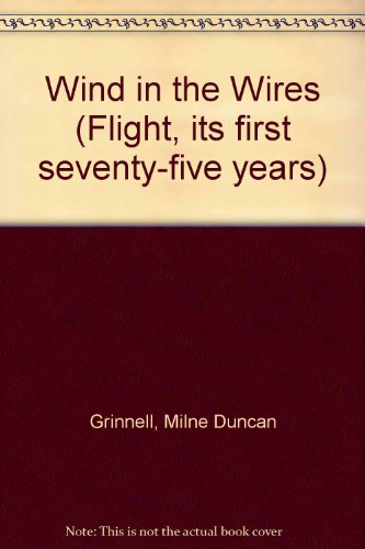 9780405121746: Wind in the Wires (Flight, its first seventy-five years)
