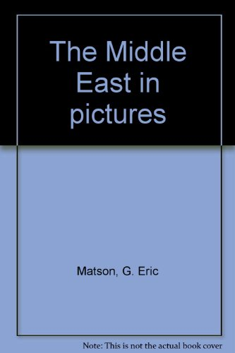 9780405122125: The Middle East in pictures