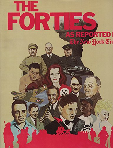 9780405122149: The Forties: As Reported by the New York Times