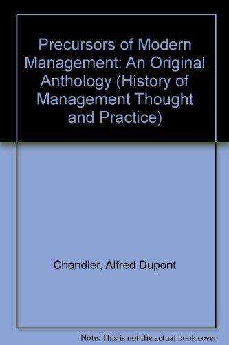 9780405123115: Precursors of Modern Management: An Original Anthology (History of Management Thought and Practice)