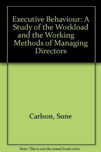 9780405123177: Executive Behaviour: A Study of the Workload and the Working Methods of Managing Directors (History of management thought)