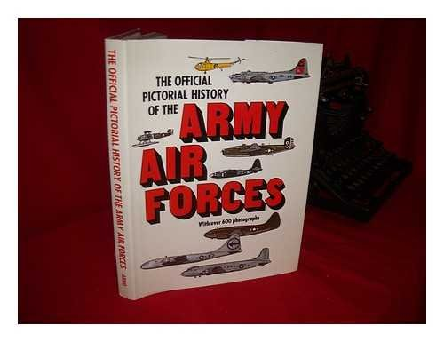 9780405123849: The official pictorial history of the Army Air Forces
