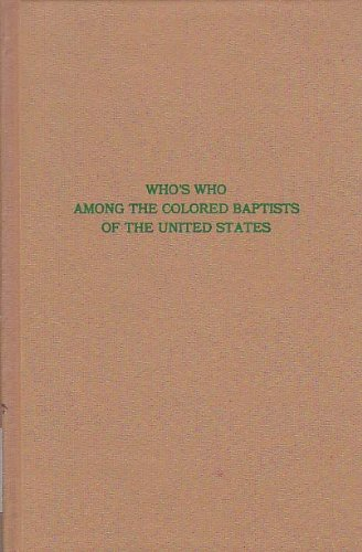 9780405124556: Who's Who Among the Colored Baptists of the United States (Baptist Tradition)