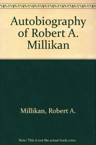 9780405125584: Autobiography of Robert A. Millikan (Three centuries of science in America)