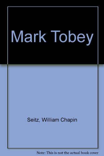 9780405128936: Mark Tobey (The Museum of Modern Art publications in reprint)