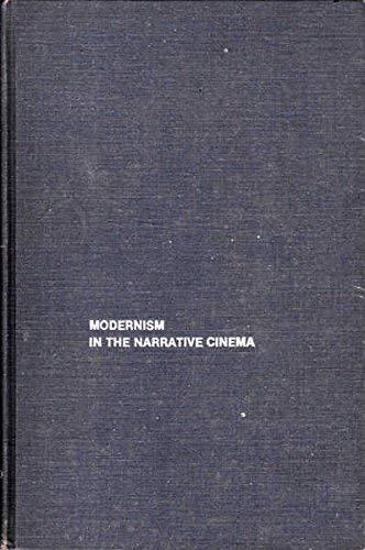 9780405129186: Modernism in the Narrative Cinema (Dissertations on film 1980)