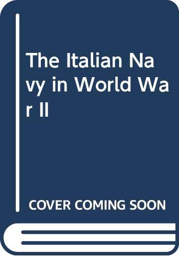 9780405130311: The Italian Navy in World War II